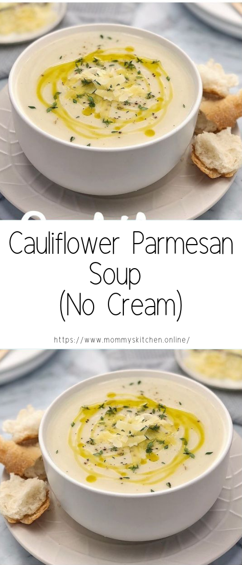 Cauliflower Parmesan Soup (No Cream) #vegan #recipevegetarian