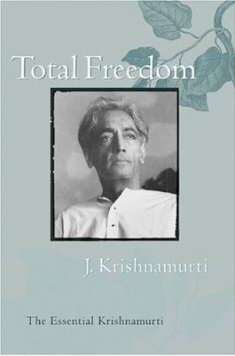 Total Freedom by Krishnamurti