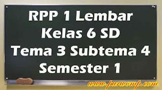 rpp-1-lembar-kelas-6-tema-3-subtema-4