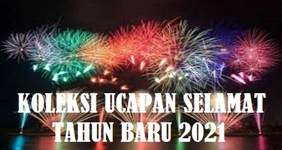Koleksi ucapan Selamat Tahun Baru 2021