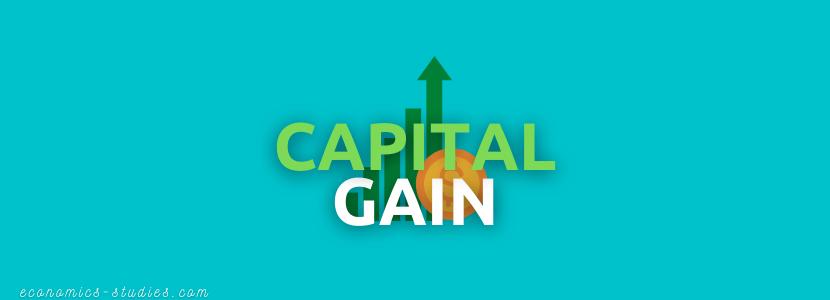 Pengertian dan Contoh Perhitungan Capital Gain