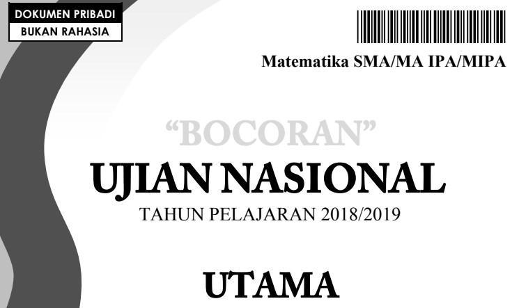 Bocoran Soal UN Matematika IPA SMA 2018-2019
