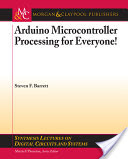 Arduino Microcontroller Processing for Everyone! pdf download free
