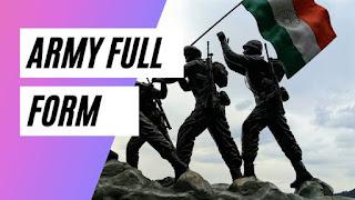 ARMY की फुल फॉर्म क्या होता है
