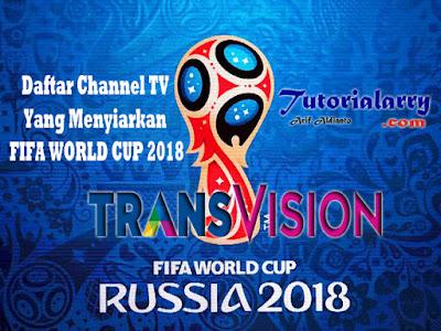 Daftar Lengkap Channel TV Yang Akan Menyiarkan Piala Dunia 2018 Di Rusia