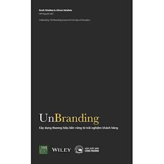 Sách - Unbranding - Xây Dựng Thương Hiệu Bền Vững Từ Trải Nghiệm Khách Hàng ebook PDF EPUB AWZ3 PRC MOBI