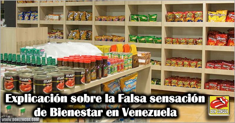 Explicación sobre la Falsa sensación de Bienestar en Venezuela