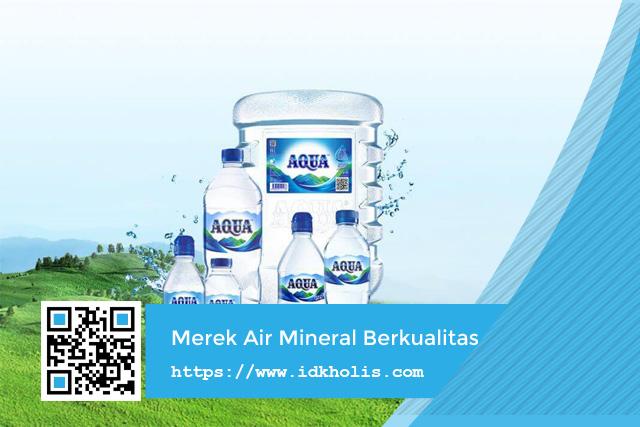 Aqua merek air mineral berkualitas