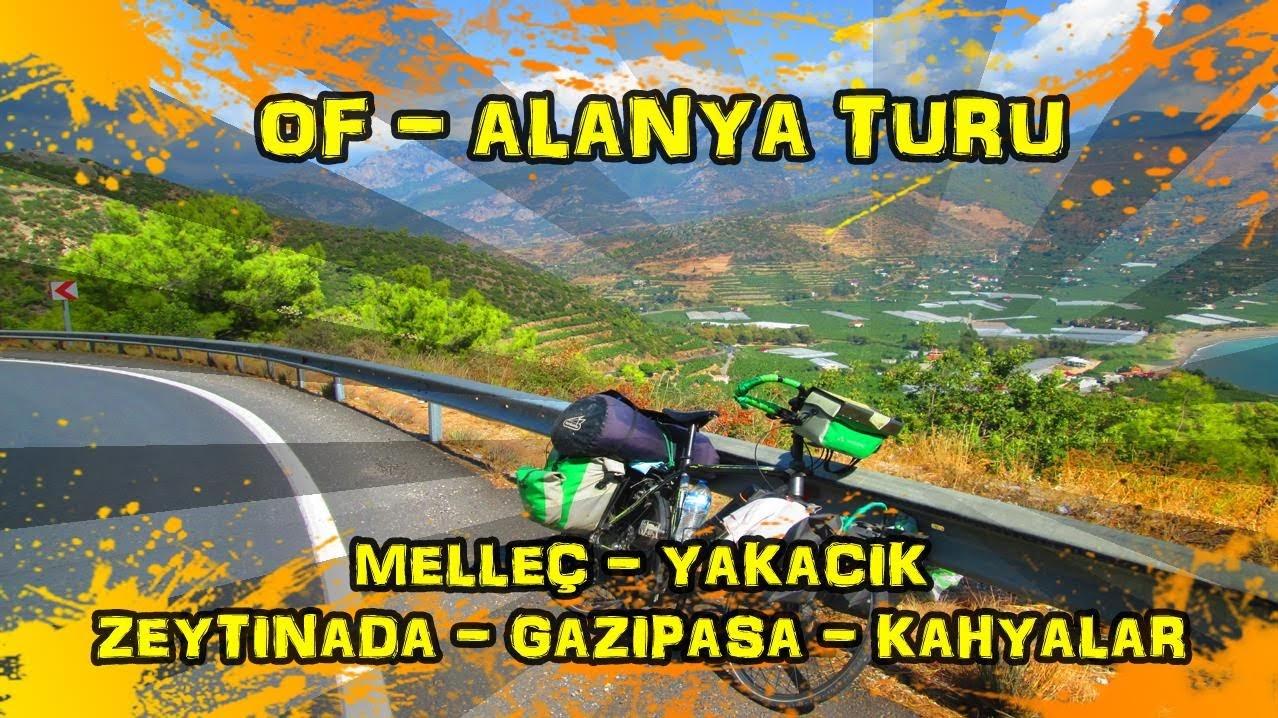 2019/09/26 Melleç ~ Yakacık ~ Zeytinada ~ Gazipaşa ~ Kahyalar
