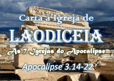 estudo bíblico sete igrejas do apocalipse pregação laodiceia