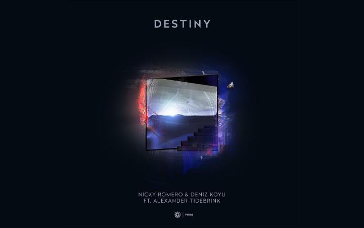 Nicky Romero n Deniz Koyu ft. Alexander Tidebrink - Destiny