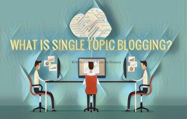 एक ही Topic पर Blogging करने का राज जानकर हैरान रह जाएंगे