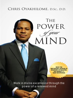 POWER OF YOUR MIND - PASTOR CHRIS OYAOYAKHILOME PhD
