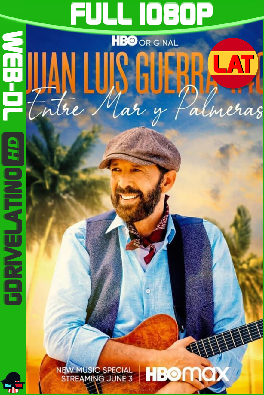 Juan Luis Guerra 4.40: Entre Mar Y Palmeras (2021) HMAX WEB-DL 1080p Latino MKV