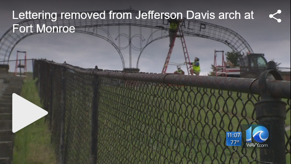 https://www.wavy.com/news/local-news/hampton/lettering-to-be-removed-from-jefferson-davis-arch-at-fort-monroe/