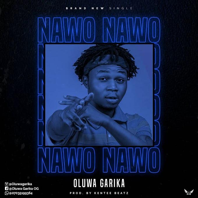 [Music] Oluwa Garika _ Nawo Nawo