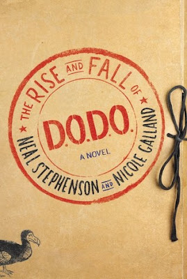 The Rise and Fall of the D.O.D.O, Neal Stephenson, Nicole Galland, William Morrow