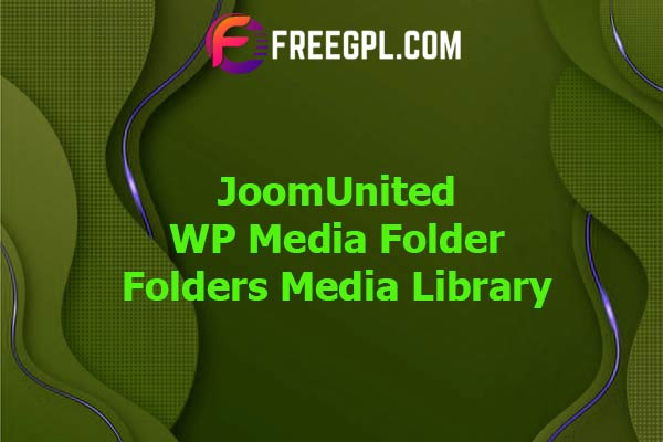 WP Media Folder - Folders Media Library Nulled Download Free