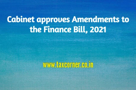 cabinet-approves-amendments-to-the-finance-bill-2021