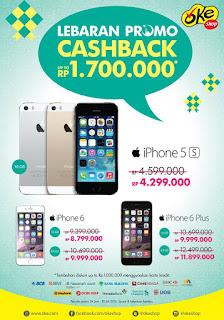 iPhone Lebaran Promo Cashback Hingga Rp 1.7 Juta di OkeShop