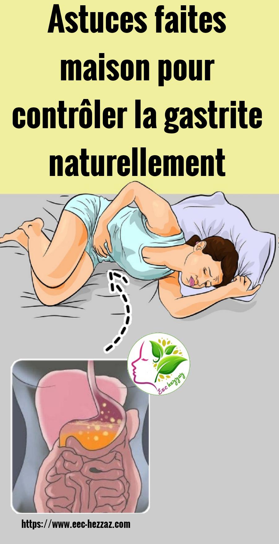 Astuces faites maison pour contrôler la gastrite naturellement