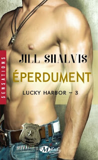 http://lachroniquedespassions.blogspot.fr/2015/05/lucky-harbor-tome-3-eperdument-jill.html