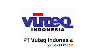 Lowongan Kerja PT Vuteq Tambun Bekasi