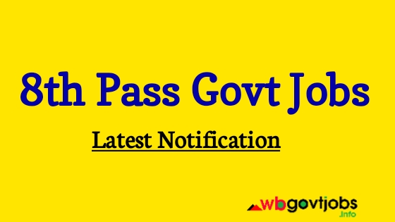 Government Jobs For 8th Pass Candidates
