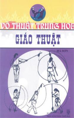 Võ thuật Trung Hoa - Giáo thuật - Hà Sơn