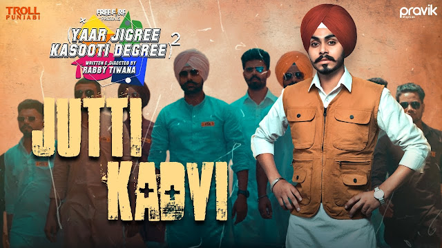 Jutti Kadvi Song Lyrics  :  Jutti Kadvi Is A Punjabi Song Which Is Sunged By Noor Tung. Jutti Kadvi Song Lyrics Are Written By Noor Tung And Music Of This Song Is Produced By IRIS Music.