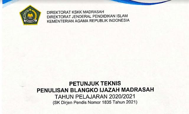 Juknis Penulisan Blanko Ijazah Madrasah 2020-2021