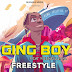 Exclusive Audio | Ging Boy Ft. Young Lunya - Freestyle | Download