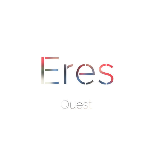Quest – Eres (Single) 2019