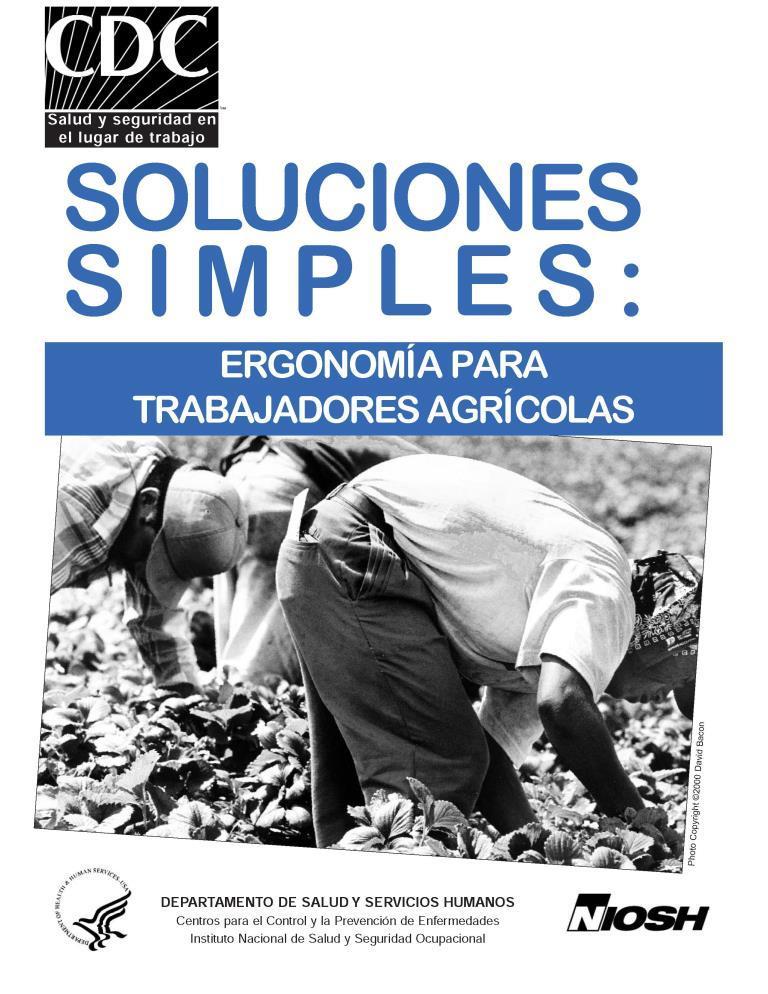 Soluciones simples: Ergonomía para trabajadores agrícolas