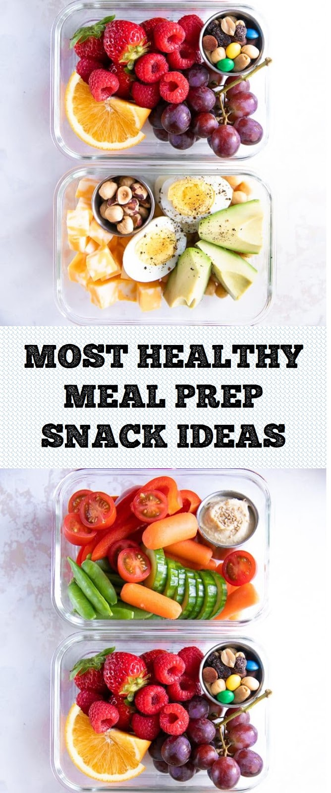 MOST HEALTHY MEAL PREP SNACK IDEAS