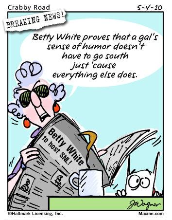 maxine jokes cartoons funny aging senior lady humor betty getting older cartoon quotes emailed few really birthday photobucket funnies meme