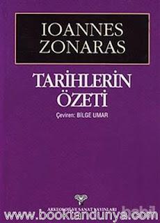 Ioannes Zonaras - Tarihlerin Özeti