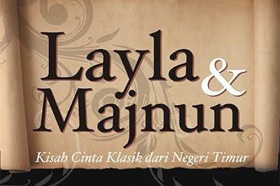 Layla Dan Majnun - Dongeng Cinta Klasik