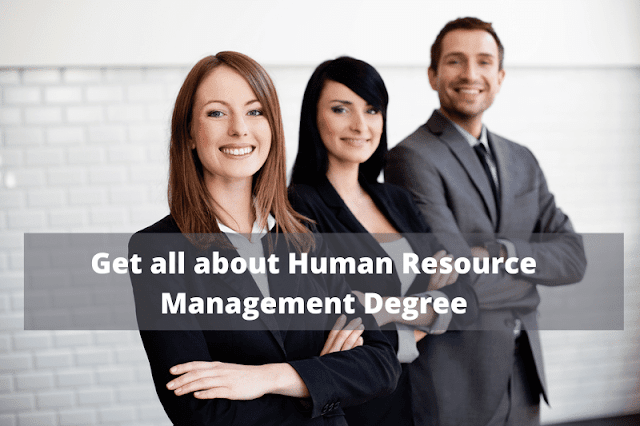 Get all about Human Resource Management Degree