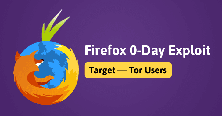 Firefox Zero-Day Exploit to Unmask Tor Users Released Online