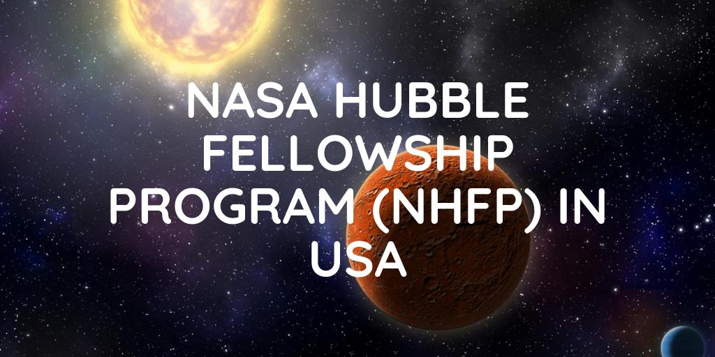 NASA Hubble Fellowship Programme (NHFP) 2021
