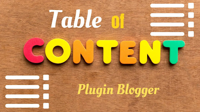 Simple automatic table of contents plugin for Blogger blog 2020