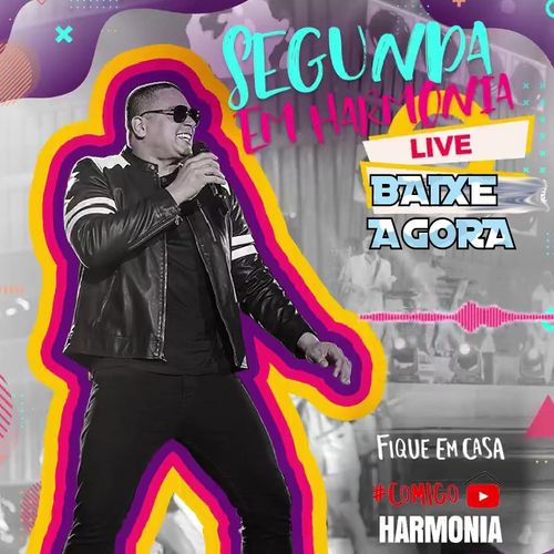 Harmonia do Samba - Live - Segunda em Harmonia - Abril - 2020