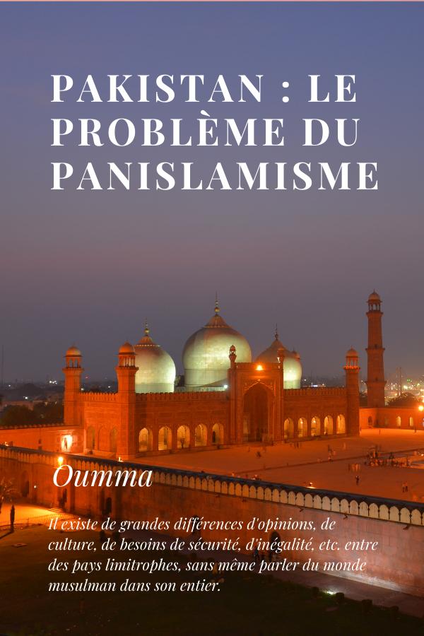 Pakistan: le problème du panislamisme-Oumma
