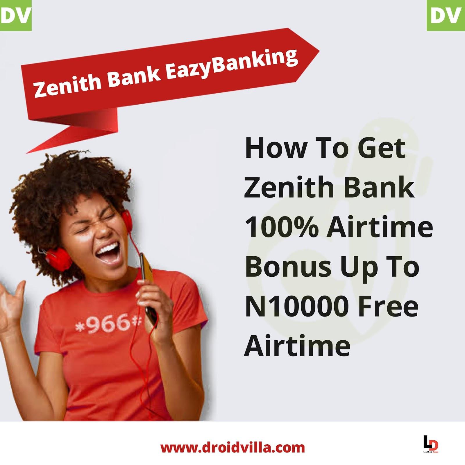 Zenith bank 100% airtime