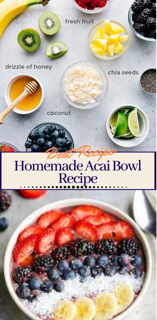 Homemade Acai Bowl Recipe #desserts #cakerecipe #chocolate #fingerfood #easy