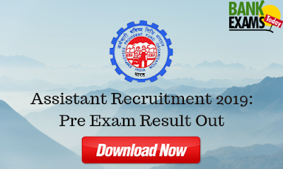 EPFO Assistant Recruitment 2019: Pre Exam Result Out