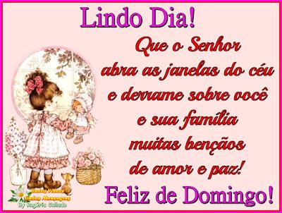 Que o Senhor  abra as janelas do céu  e derrame sobre você  e sua família  muitas bençãos  de amor e paz!