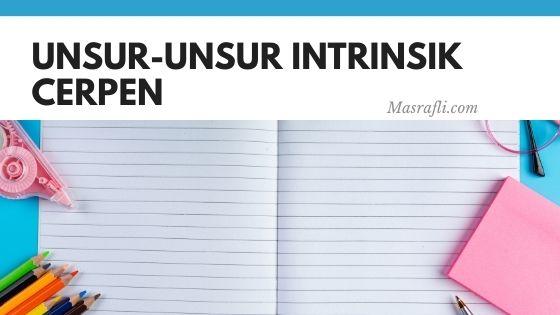 Unsur-Unsur Intrinsik Cerpen - masrafli.com