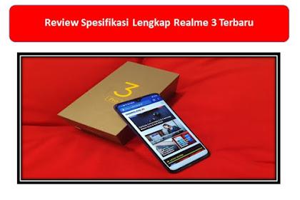 Review Spesifikasi Lengkap Realme 3 Terbaru